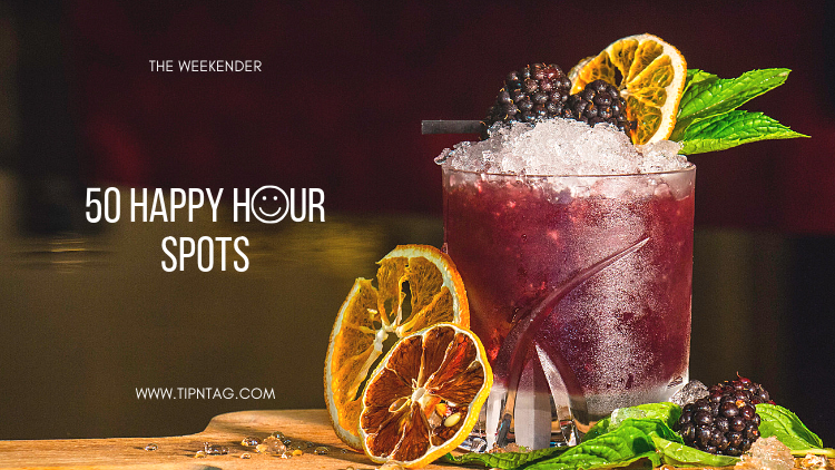 The Weekender - 50 Happy Hour Spots | Amman