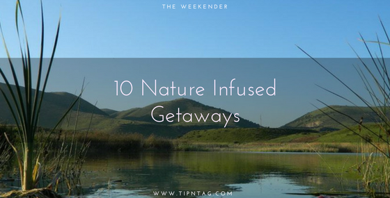 The Weekender - 10 Nature Infused Getaways | Amman