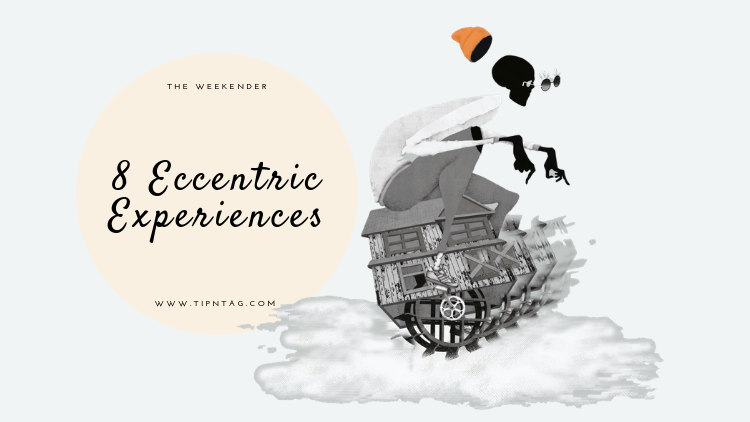 The Weekender - 8 Eccentric Experiences | Amman
