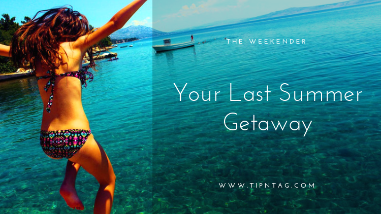 The Weekender - Your Last Summer Getaway | Amman