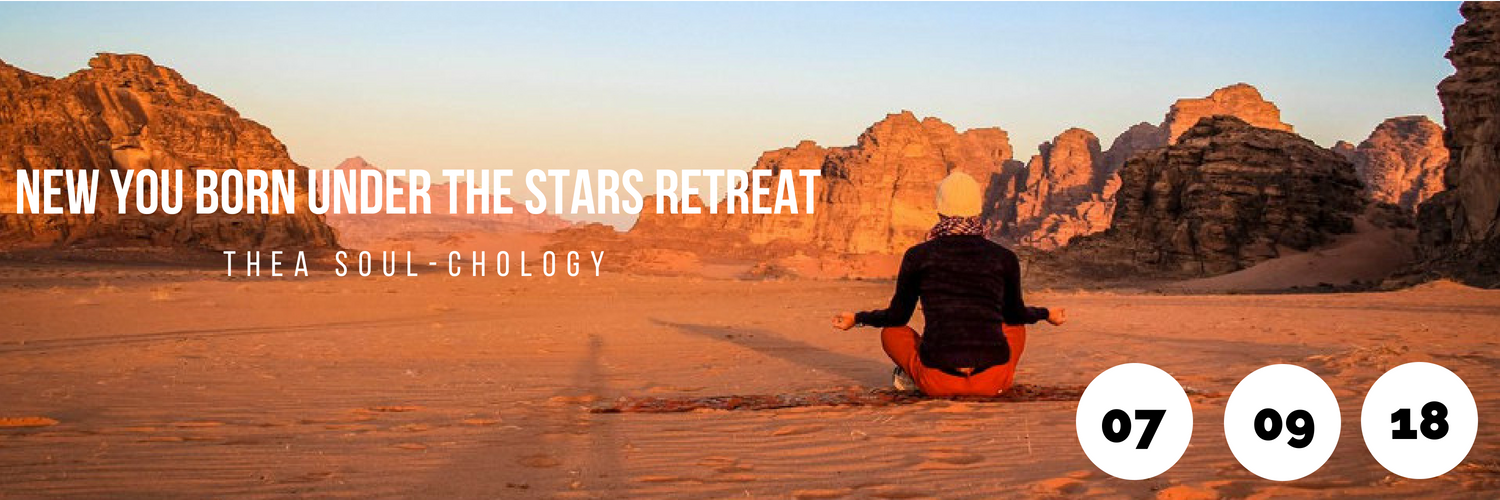 New You Born Under the Stars Retreat - Thea Soul-Chology