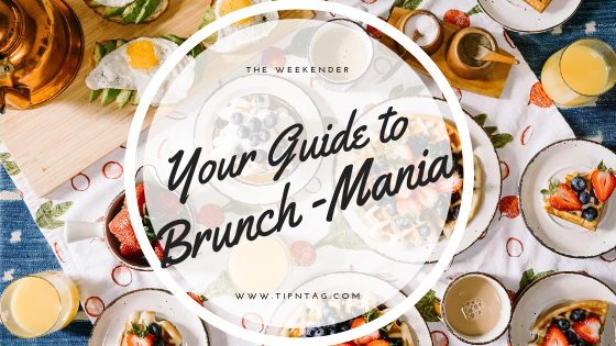 The Weekender - Your Guide to Brunch-Mania   Amman