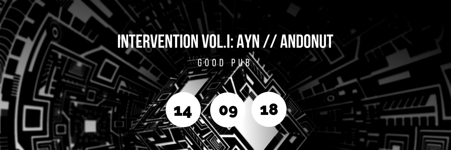 Intervention Vol.I: AYN // AnDONUT