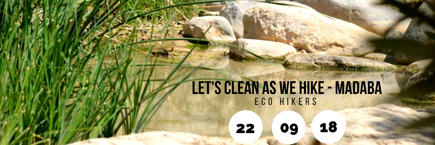 Let's Clean as We Hike - Madaba - ECO Hikers