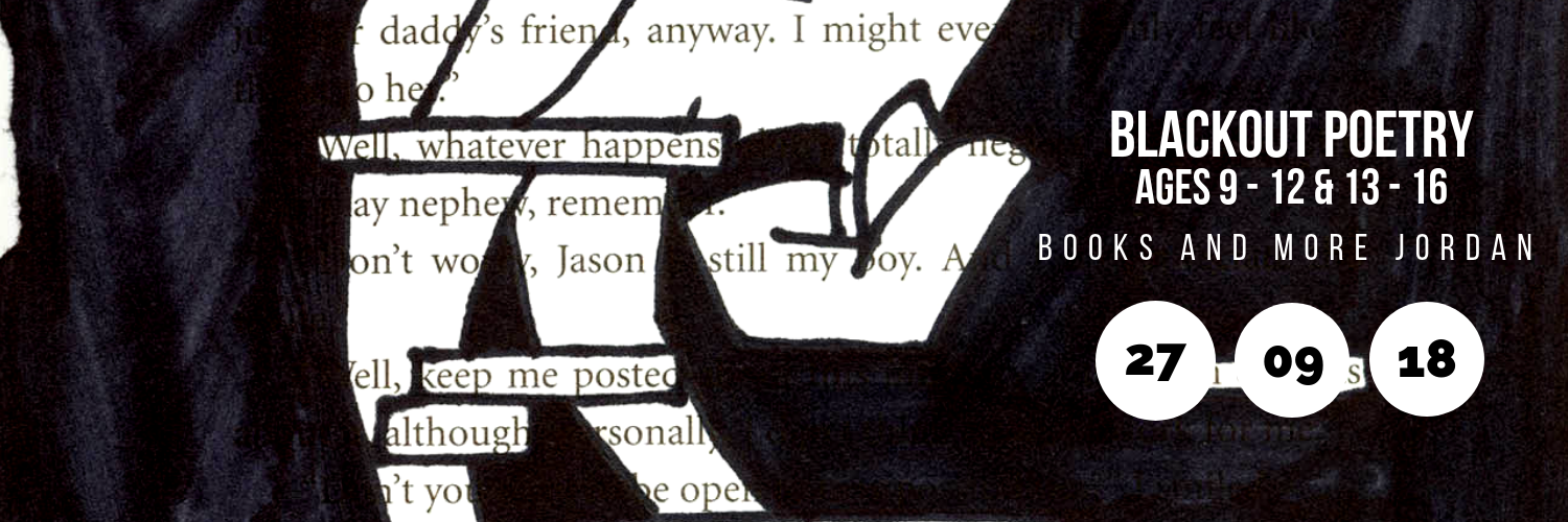 Blackout Poetry for Ages 9 - 12 & 13 - 16