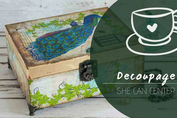 Decoupage @ She Can Center