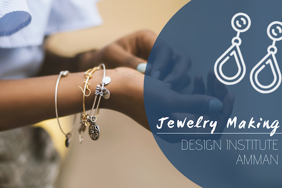 Jewelry Making @ Design Institute Amman