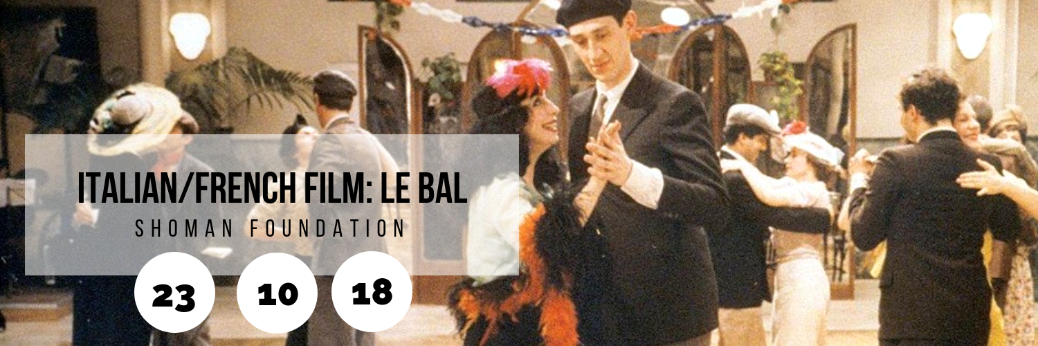 Italian/French Film: Le Bal @ Shoman Foundation