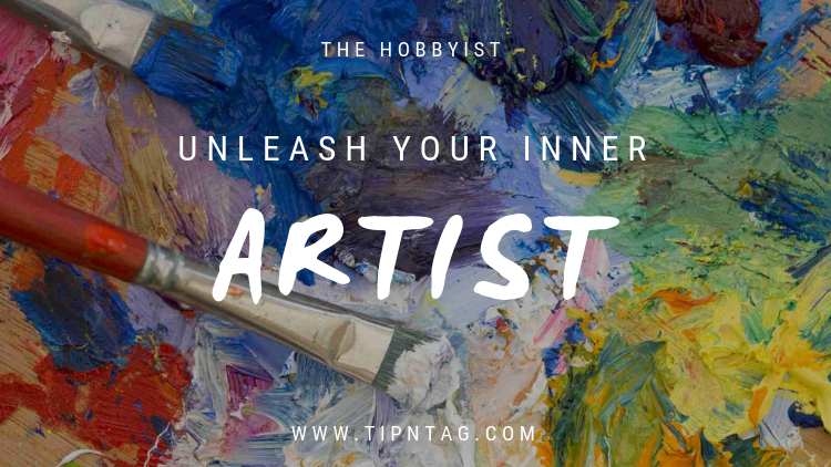 The Hobbyist - Unleash Your Inner Artist | Amman