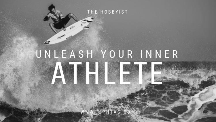 The Hobbyist - Unleash Your Inner Athlete | Amman