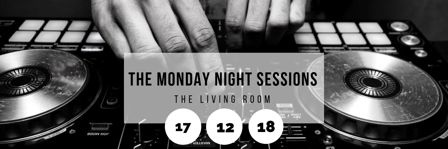 The Monday Night Sessions @ The Living Room