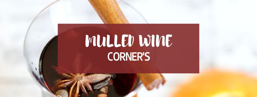 Mulled Wine - The corner's pub