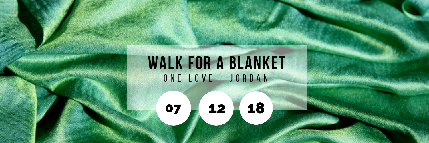 Walk for a Blanket @ One Love - Jordan
