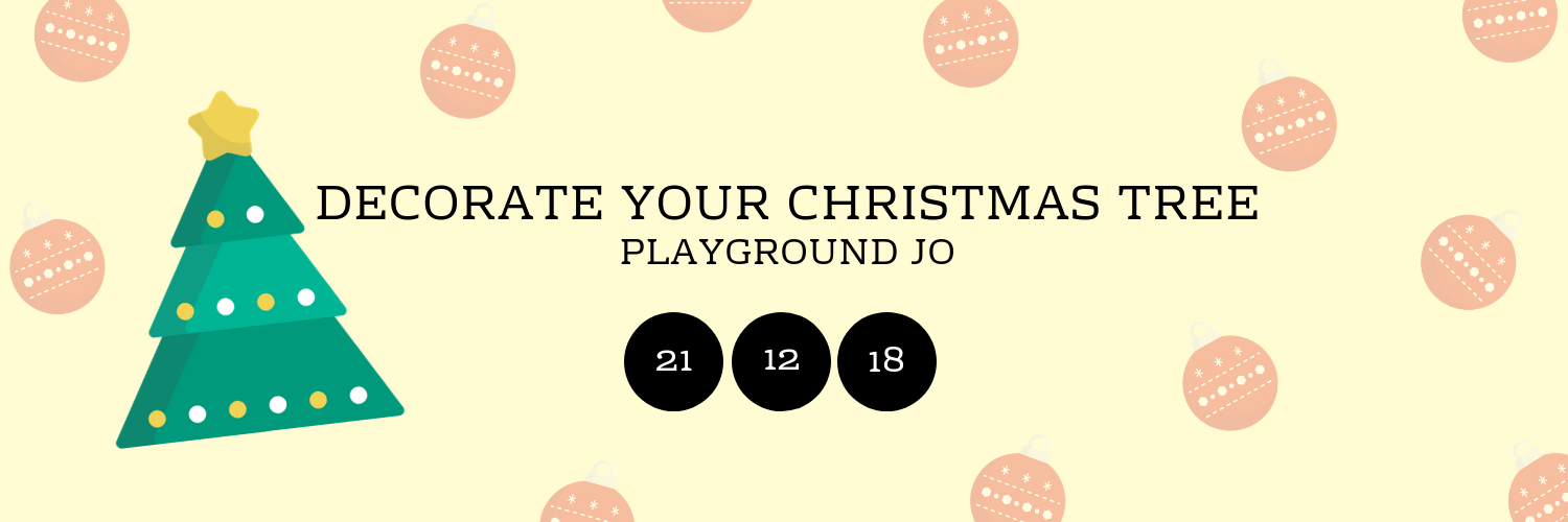 Decorate your Christmas Tree @ Playground JO