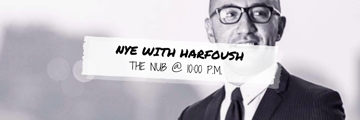 New Year's Eve with HarfousH @ The Nub