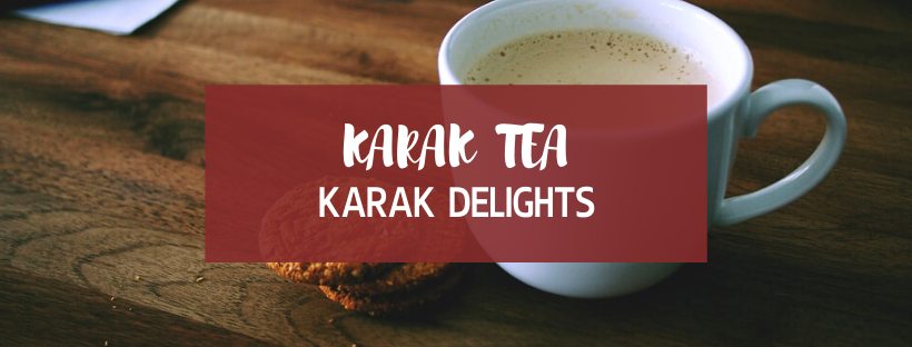 Karak Tea @ Karak Delights