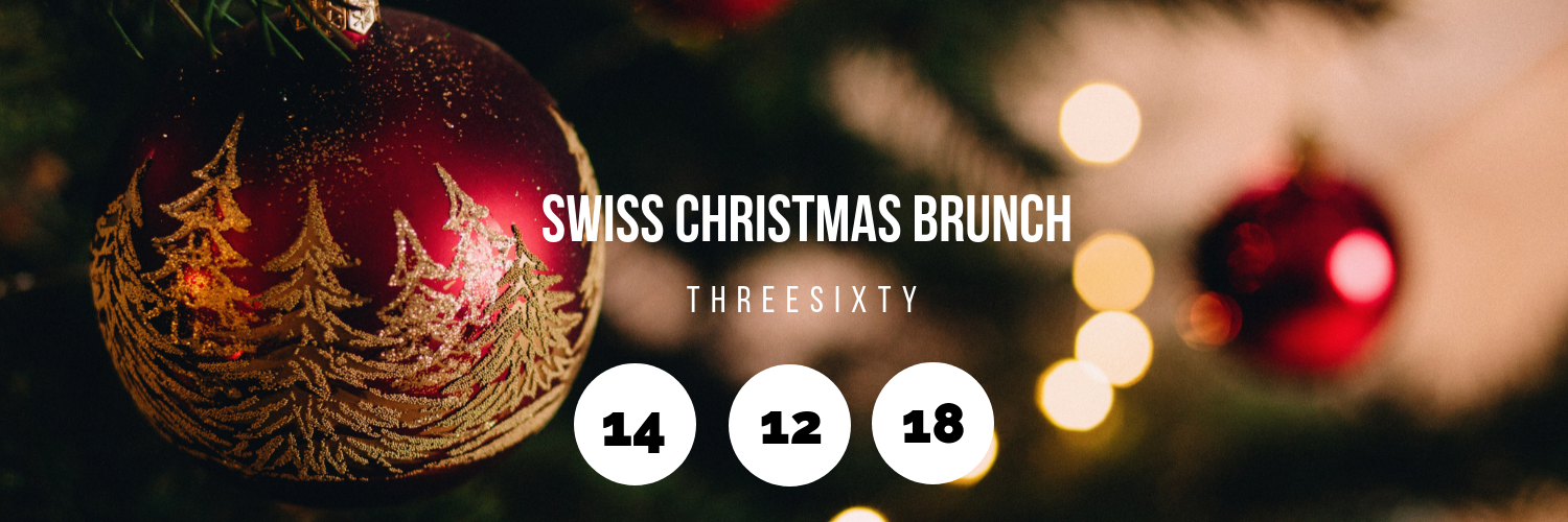 Swiss Christmas Brunch @ ThreeSixty