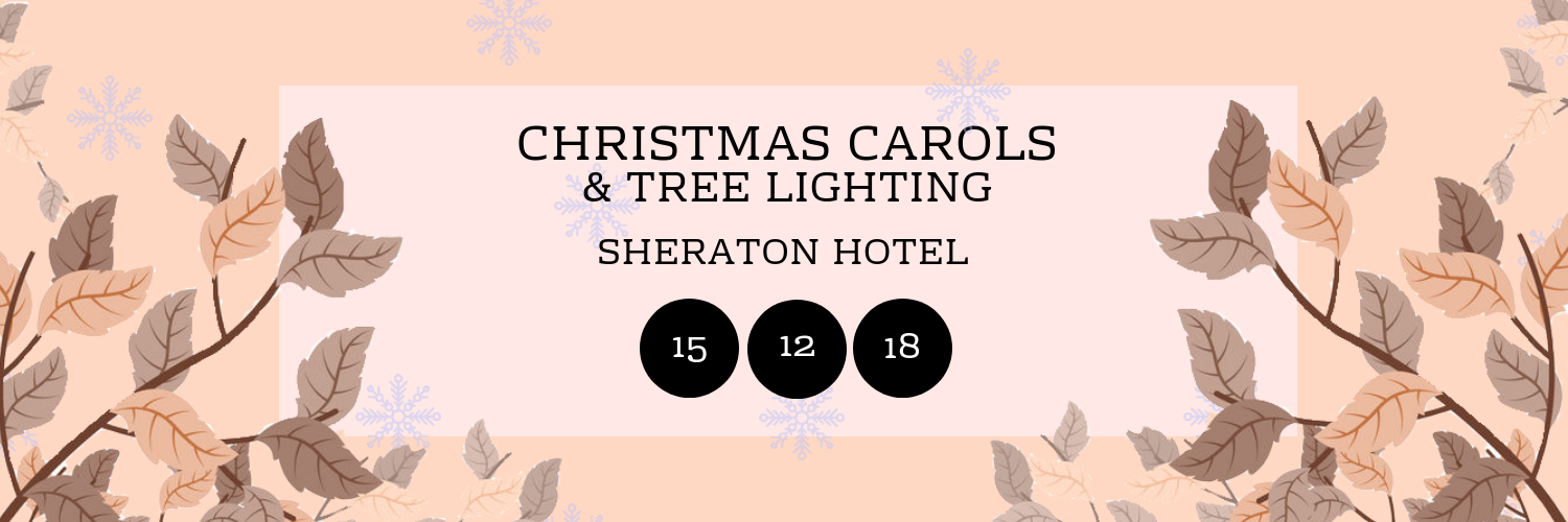 Christmas Carols & Tree Lighting @ Sheraton
