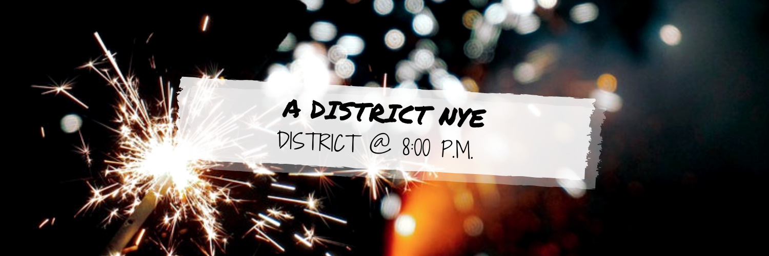 A District NYE @ District