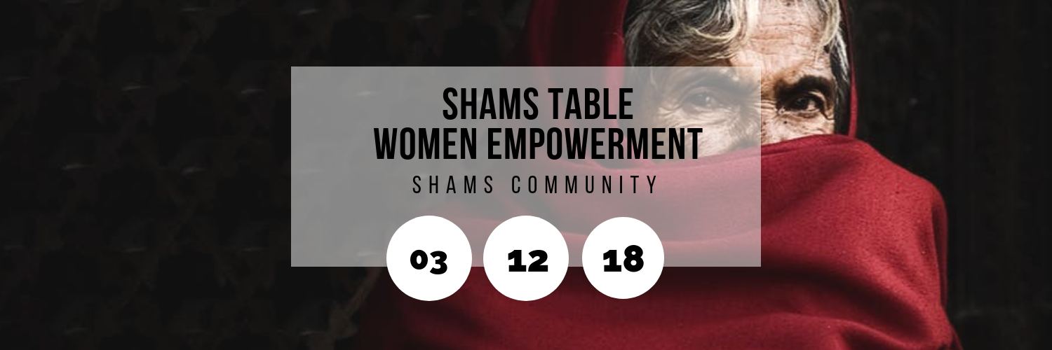 Shams Table // Women Empowerment @ Shams Community