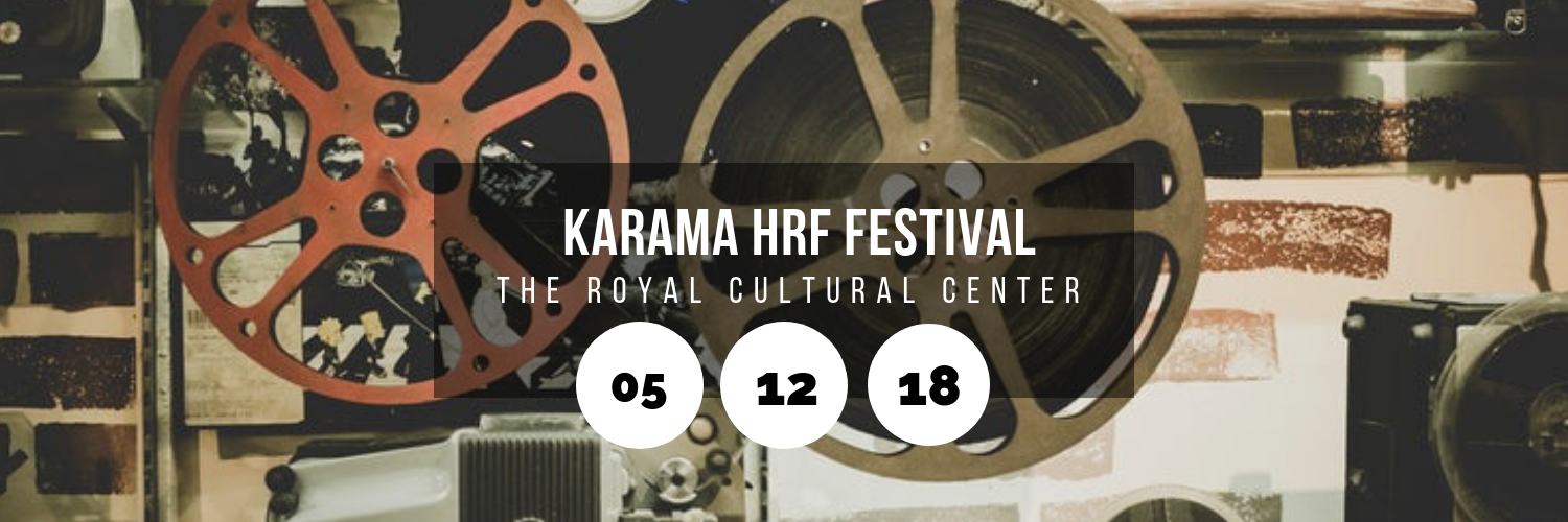 Karama HRF Festival @ The Royal Cultural Center