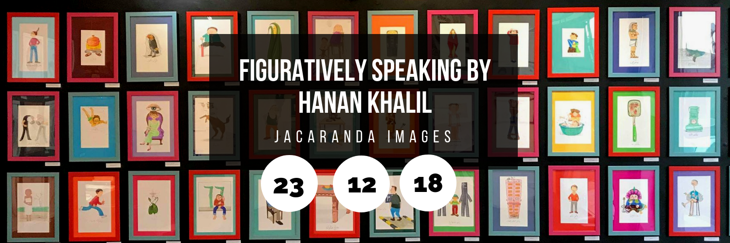 Figuratively Speaking by Hanan Khalil @ Jacaranda Images