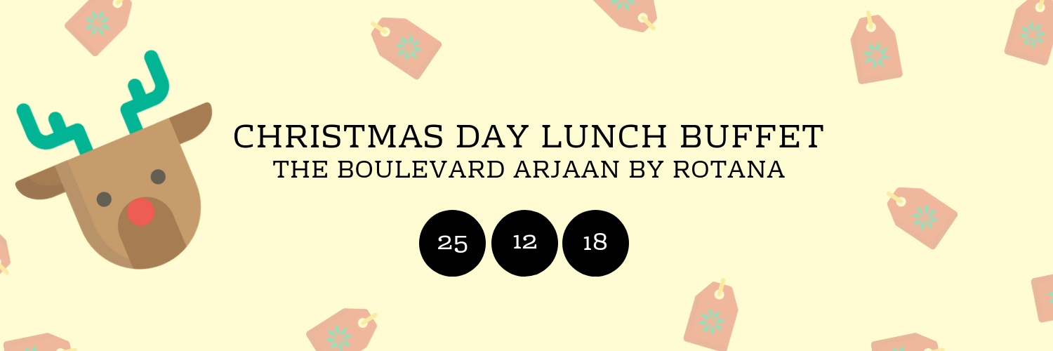 Christmas Day Lunch Buffet @The Boulevard Arjaan by Rotana