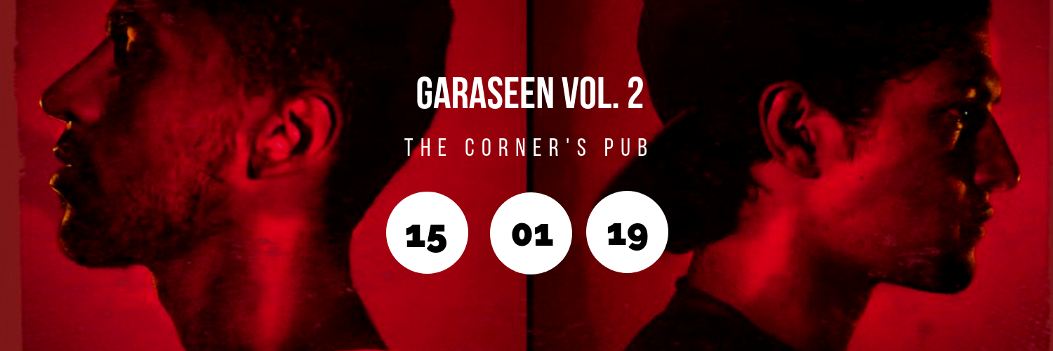 Garaseen Vol. 2 @ The Corner's Pub