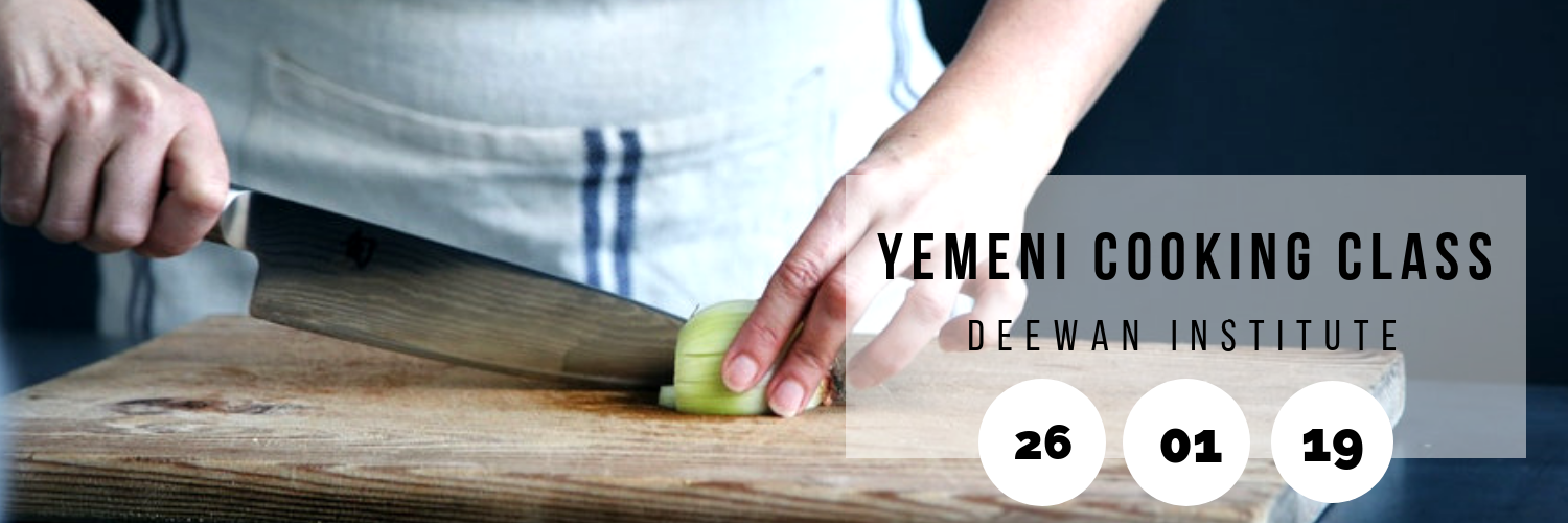 Yemeni Cooking Class @ Deewan Institute for Languages & Cultural Studies