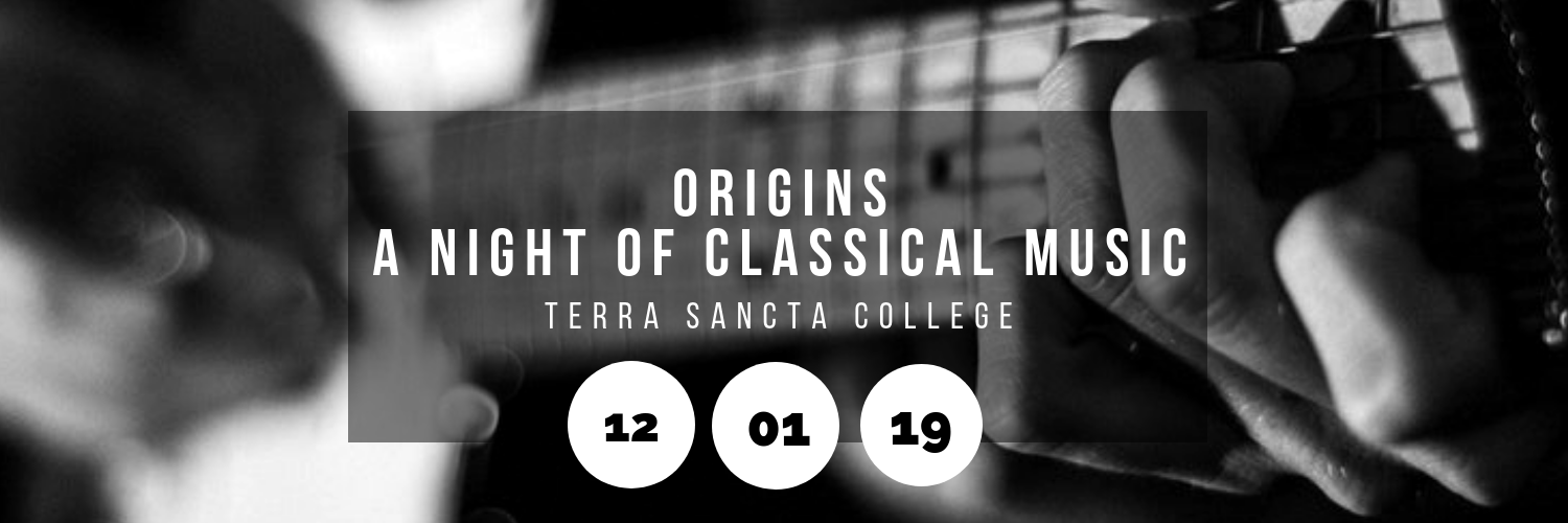 Origins - A Night of Classical Music @ Terra Sancta College