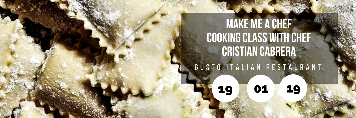 Make Me a Chef – Cooking Class with Chef Cristian Cabrera @ Gusto Italian Restaurant