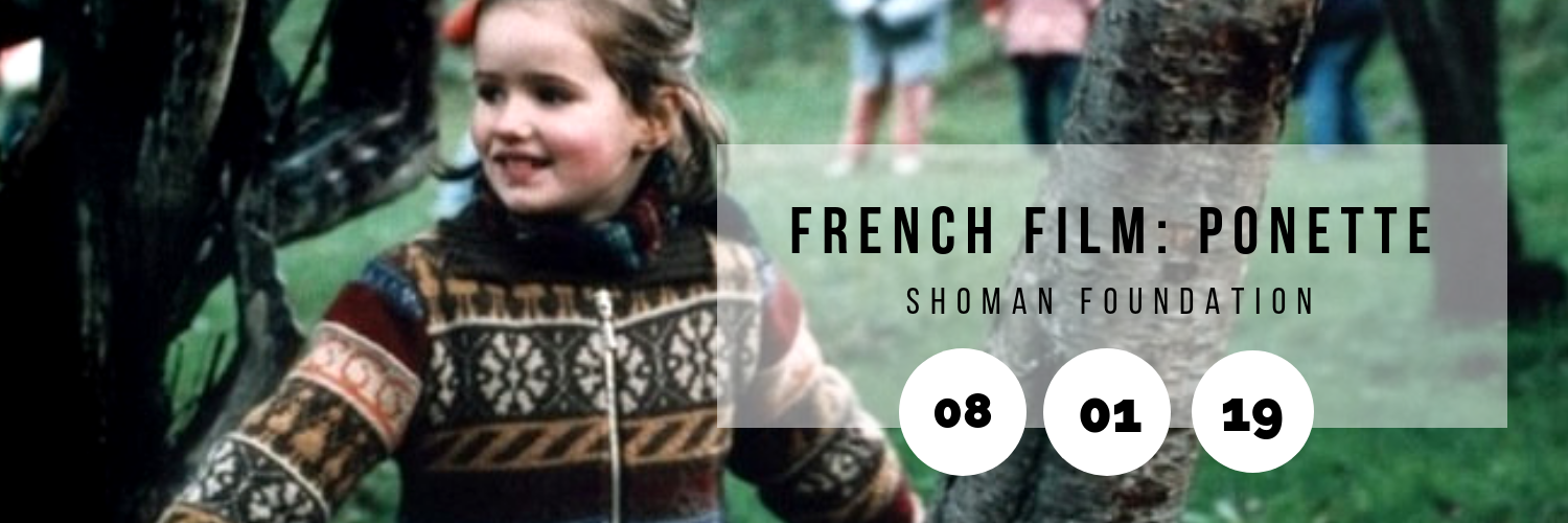 French Film: Ponette @ Shoman Foundation