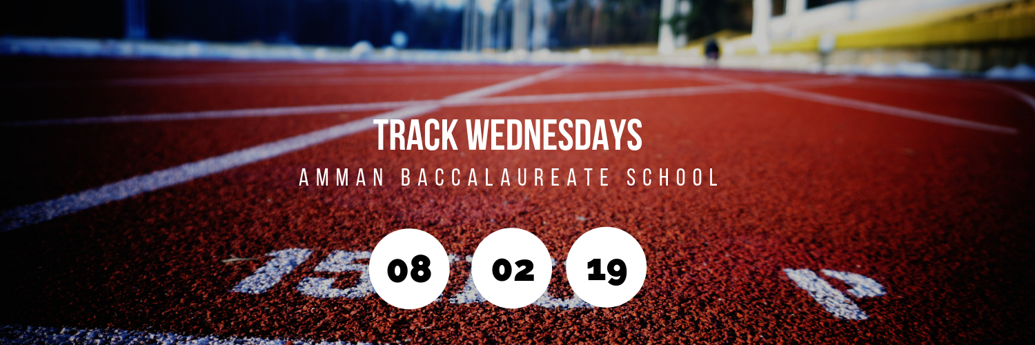 Track Wednesdays @ Amman Baccalaureate School