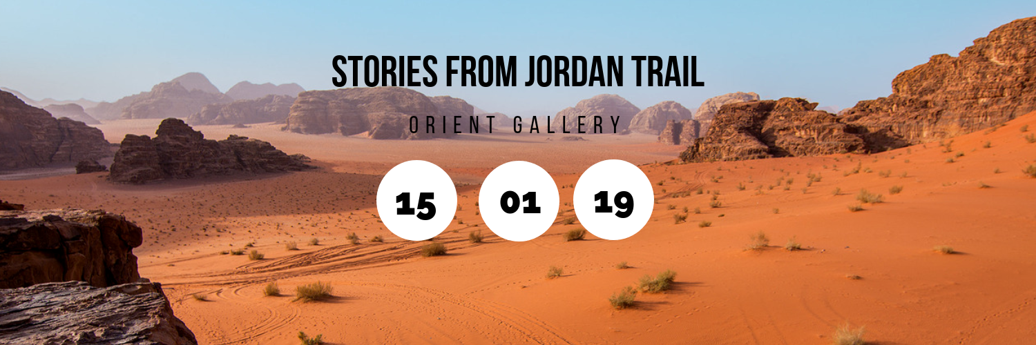 Stories From Jordan Trail @ Orient Gallery