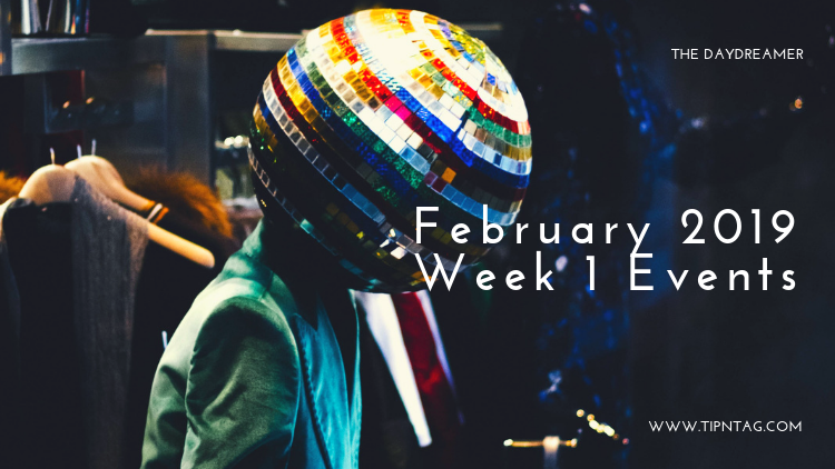 The Daydreamer – February 2019: Week 1 Events | Amman