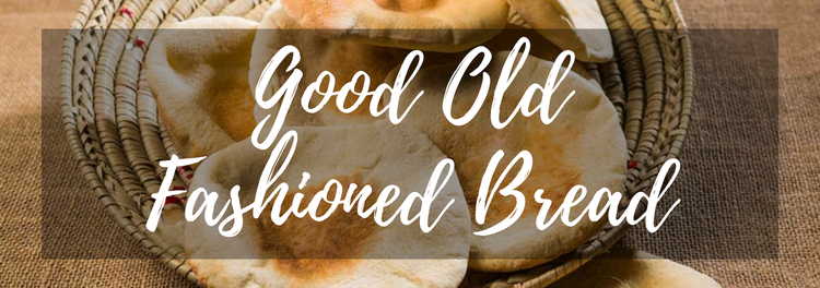 Good old-fashioned bread