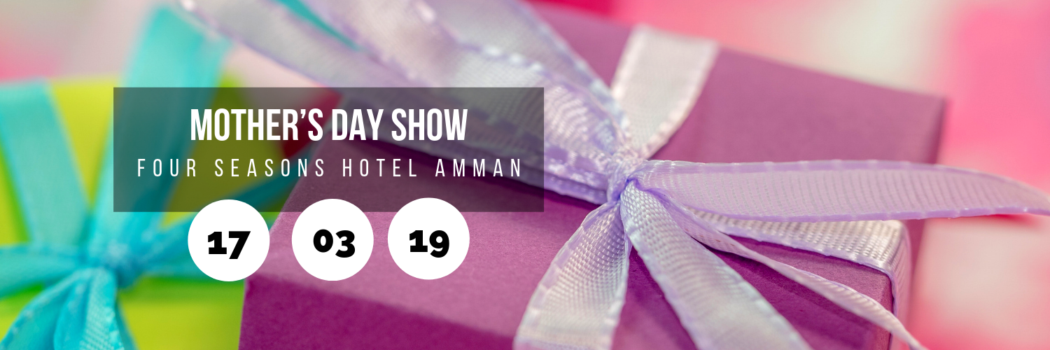 Mother's Day Show @ Four Seasons Hotel Amman