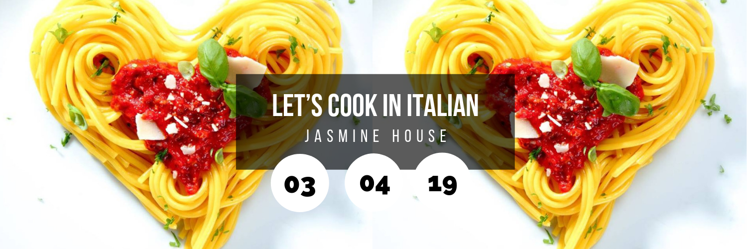 Let's Cook in Italian @ Jasmine House