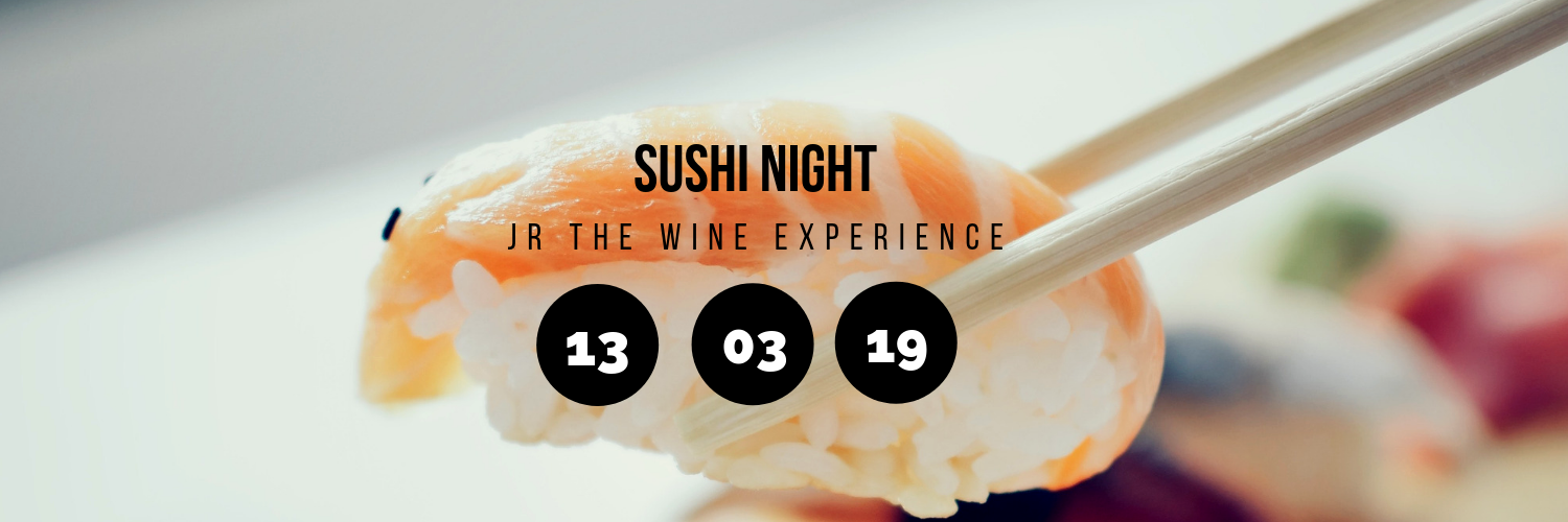 Sushi Night @ JR The Wine Experience