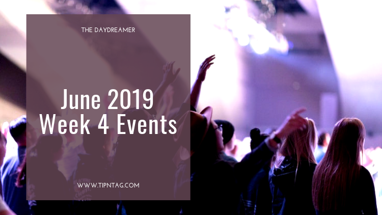 The Daydreamer - June 2019: Week 4 Events | Amman