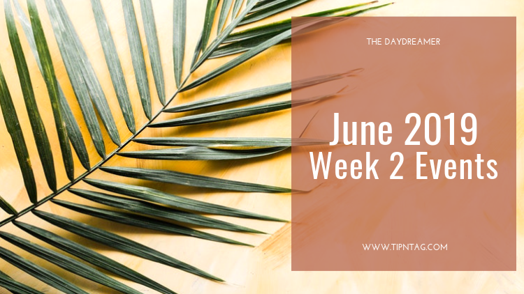 The Daydreamer - June 2019: Week 2 Events | Amman