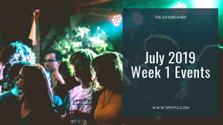The Daydreamer - July 2019: Week 1 Events | Amman