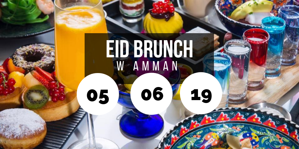 Eid Brunch @ W Amman