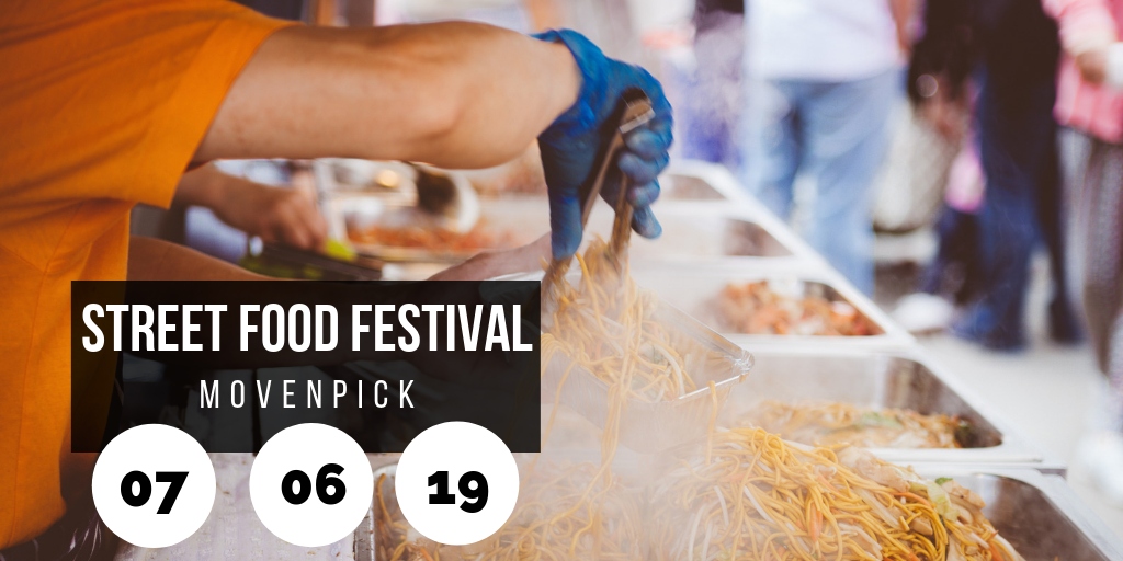 Street Food Festival is Back @ Movenpick Dead Sea