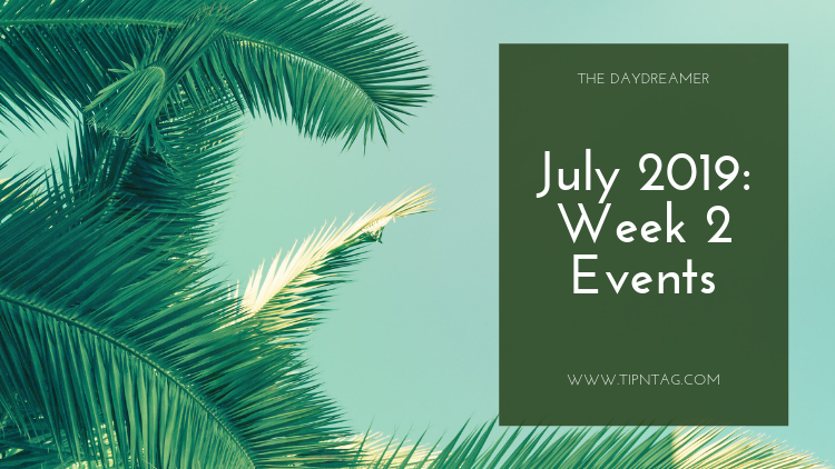 The Daydreamer - July 2019: Week 2 Events | Amman