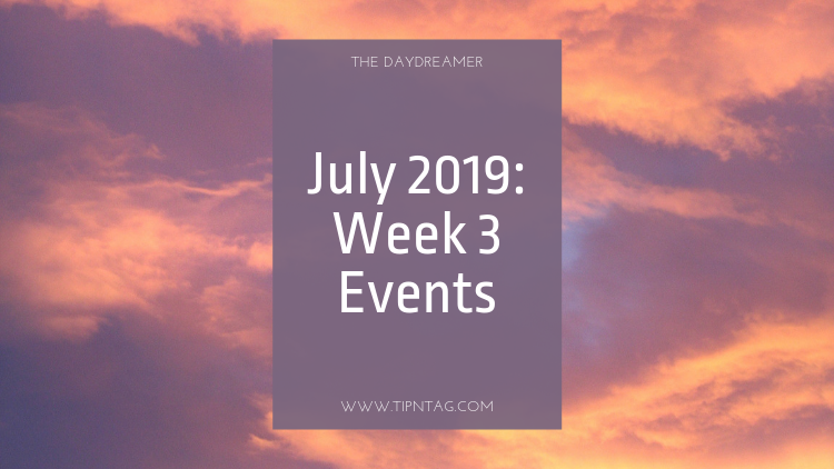 The Daydreamer - July 2019: Week 3 Events | Amman