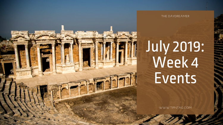 The Daydreamer - July 2019: Week 4 Events | Amman
