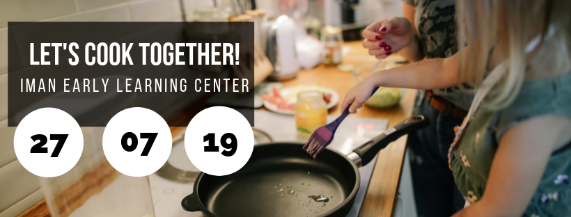Let's Cook Together! @ Iman Early Learning Center