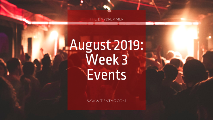 The Daydreamer - August 2019: Week 3 Events | Amman