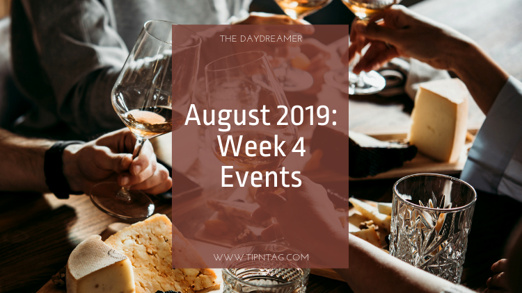 The Daydreamer - August 2019: Week 4 Events | Amman